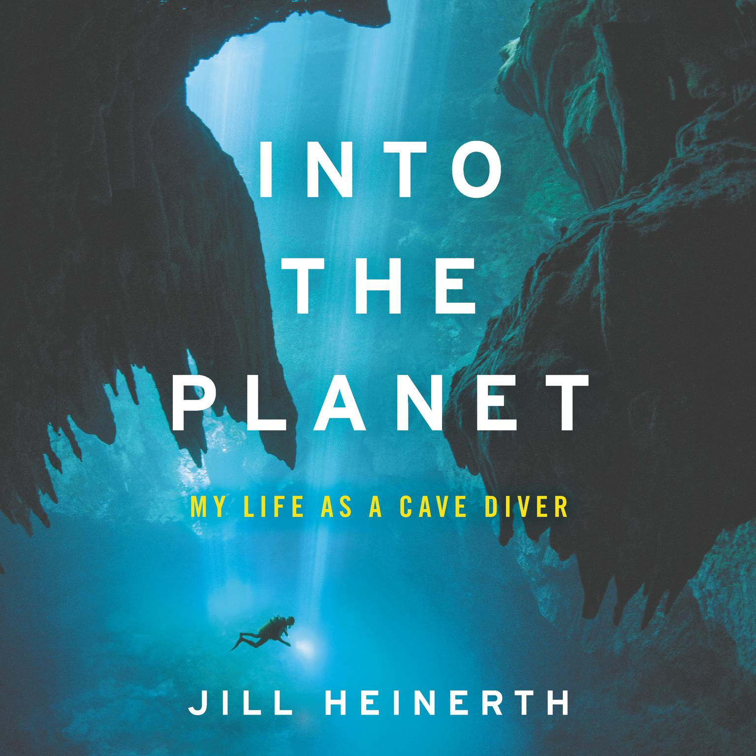 Printable Into the Planet: My Life as a Cave Diver Audiobook Cover Art