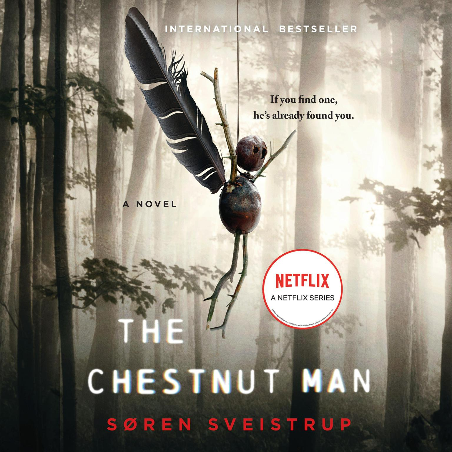 Printable The Chestnut Man: A Novel Audiobook Cover Art