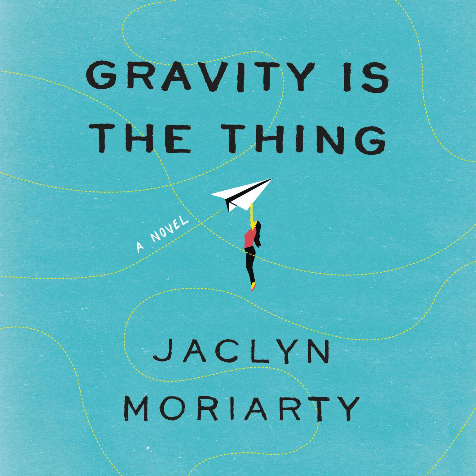 Printable Gravity Is the Thing: A Novel Audiobook Cover Art