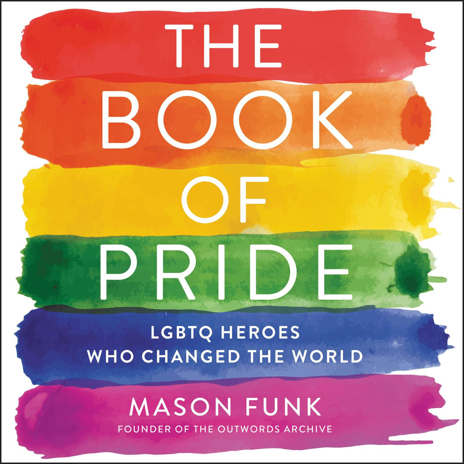 Printable The Book of Pride: LGBTQ Heroes Who Changed the World Audiobook Cover Art