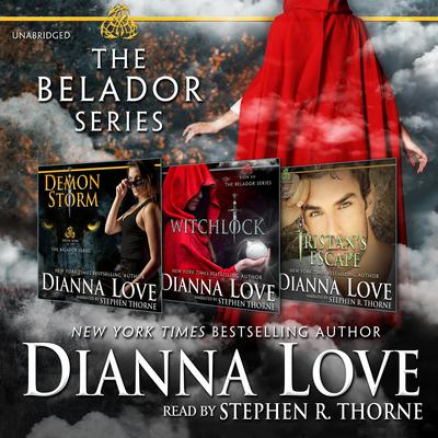 The Belador Series Box Set: Demon Storm, Witchlock, and Tristan's Escape Audiobook, by