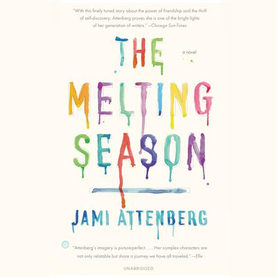 The Melting Season Audiobook, by Jami Attenberg