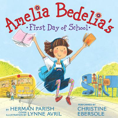 Amelia Bedelias First Day of School Audiobook, by