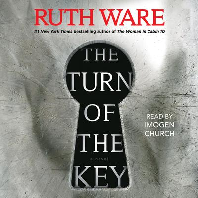 The Turn of the Key Audiobook, by Ruth Ware
