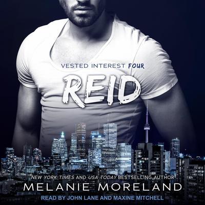 Reid: Vested Interest #4 Audiobook, by Melanie Moreland