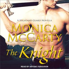 The Knight Audiobook, by Monica McCarty