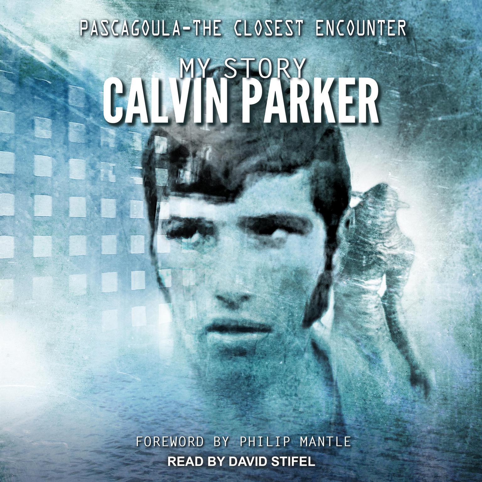 Printable Pascagoula - The Closest Encounter: My Story Audiobook Cover Art