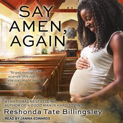 Say Amen, Again Audiobook, by ReShonda Tate Billingsley
