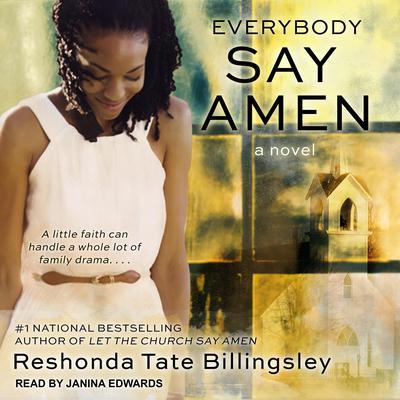 Everybody Say Amen Audiobook, by ReShonda Tate Billingsley