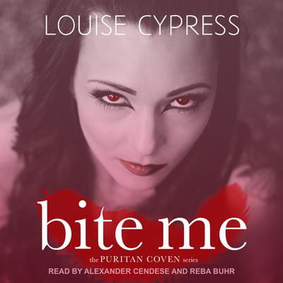 Bite Me Audiobook, by Louise Cypress