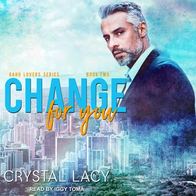 Change for You Audiobook, by Crystal Lacy