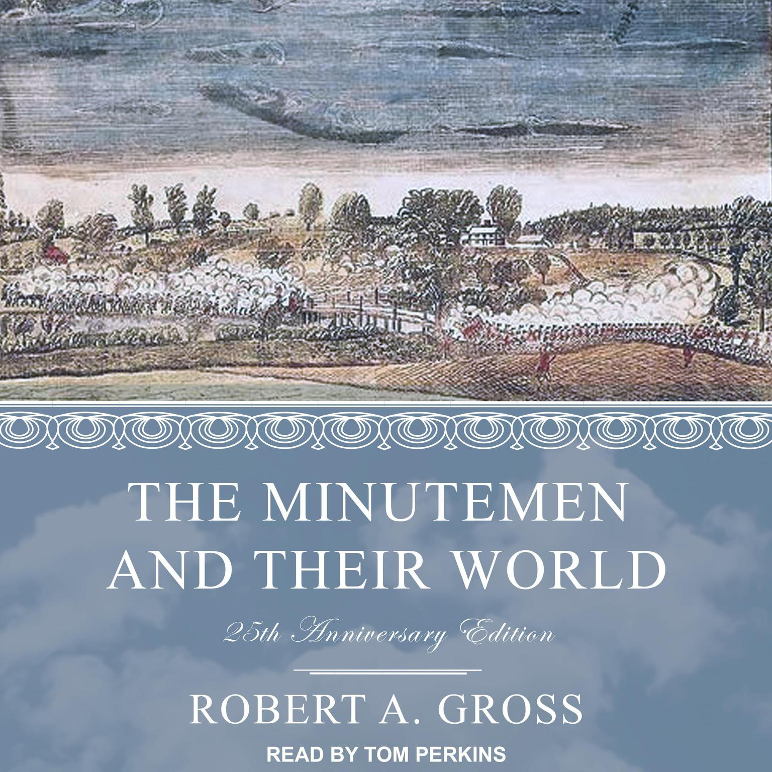 Printable The Minutemen and Their World: 25th anniversary edition Audiobook Cover Art