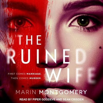 The Ruined Wife: Psychological Thriller Audiobook, by Marin Montgomery