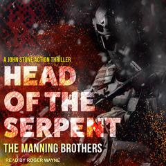 Head of the Serpent Audiobook, by Allen Manning, Brian Manning