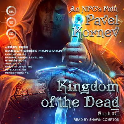 Kingdom of the Dead Audiobook, by Pavel Kornev