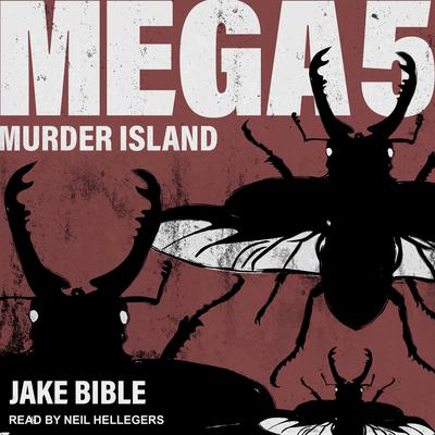 Mega 5: Murder Island Audiobook, by Jake Bible