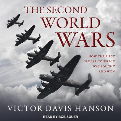 The Second World Wars: How the First Global Conflict Was Fought and Won Audiobook, by