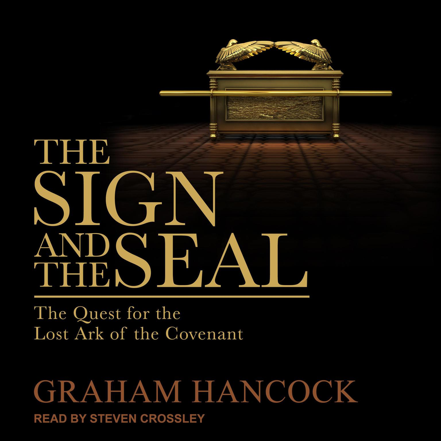 The Sign and the Seal: The Quest for the Lost Ark of the Covenant Audiobook