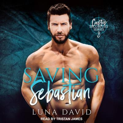 Saving Sebastian: A Catharsis Novel Audiobook, by Luna David