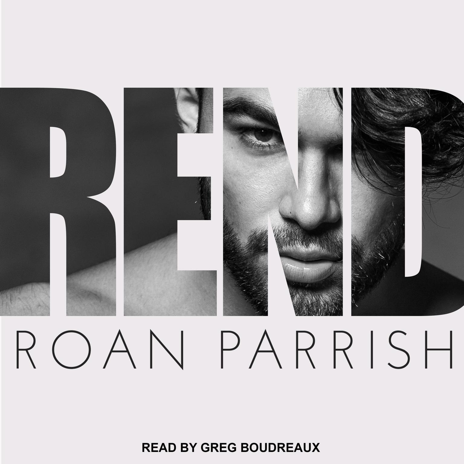 Rend Audiobook, by Roan Parrish