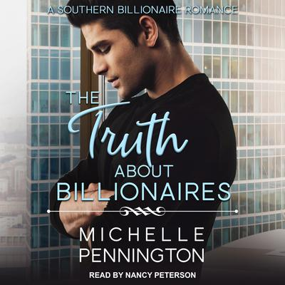The Truth about Billionaires Audiobook, by Michelle Pennington