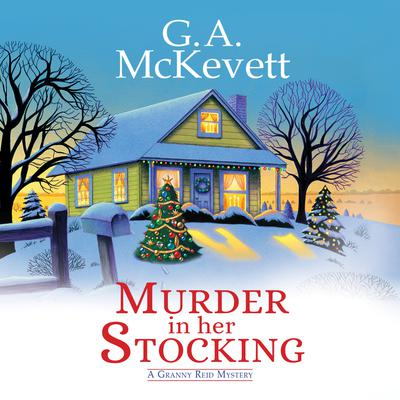 Murder in Her Stocking Audiobook, by G. A. McKevett