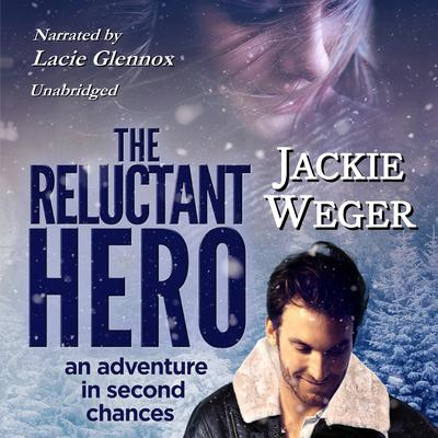 The Reluctant Hero Audiobook, by Jackie Weger