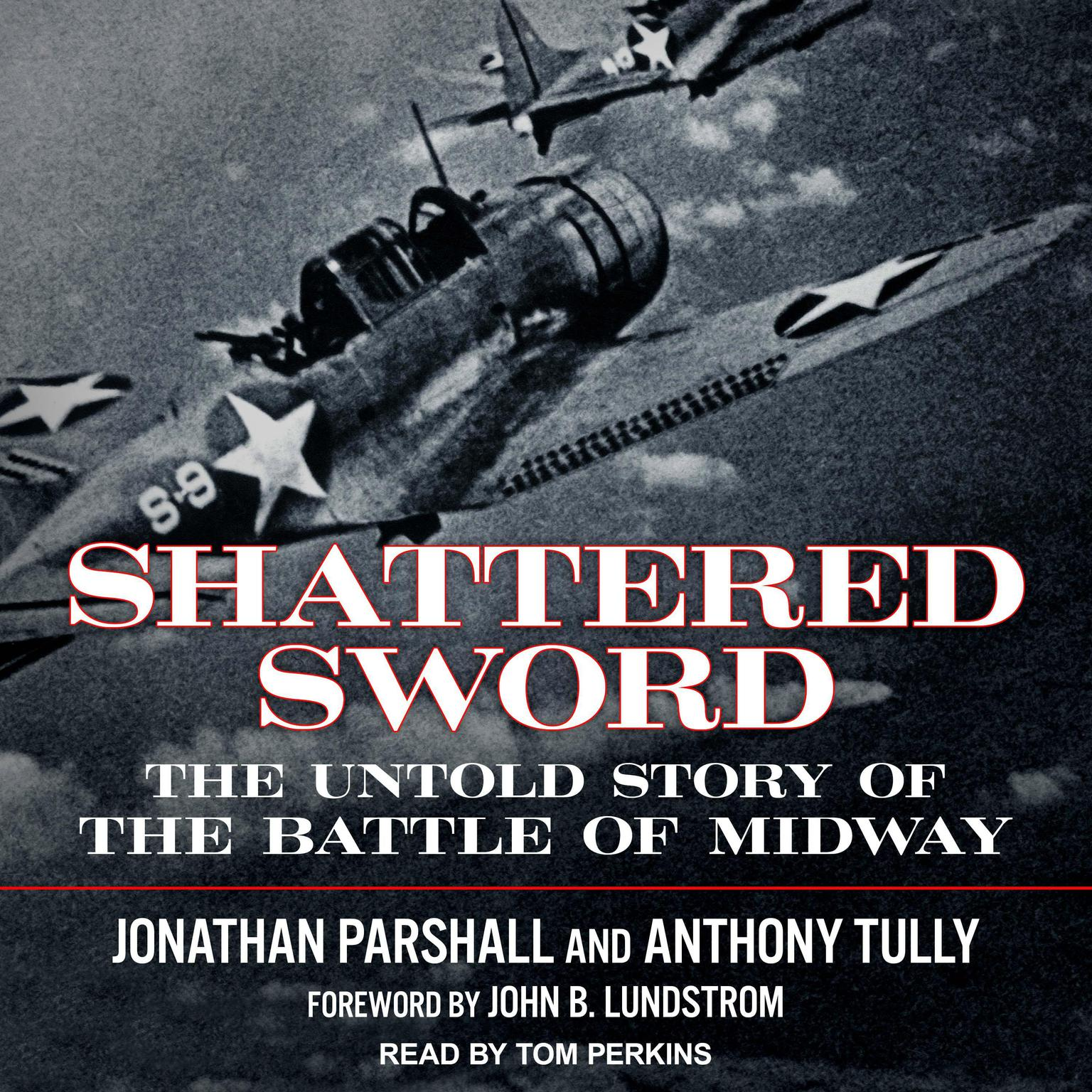Printable Shattered Sword: The Untold Story of the Battle of Midway Audiobook Cover Art