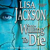 Willing to Die Audiobook, by Lisa Jackson