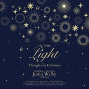 In This Light: Thoughts for Christmas Audiobook, by Archbishop Justin  Welby
