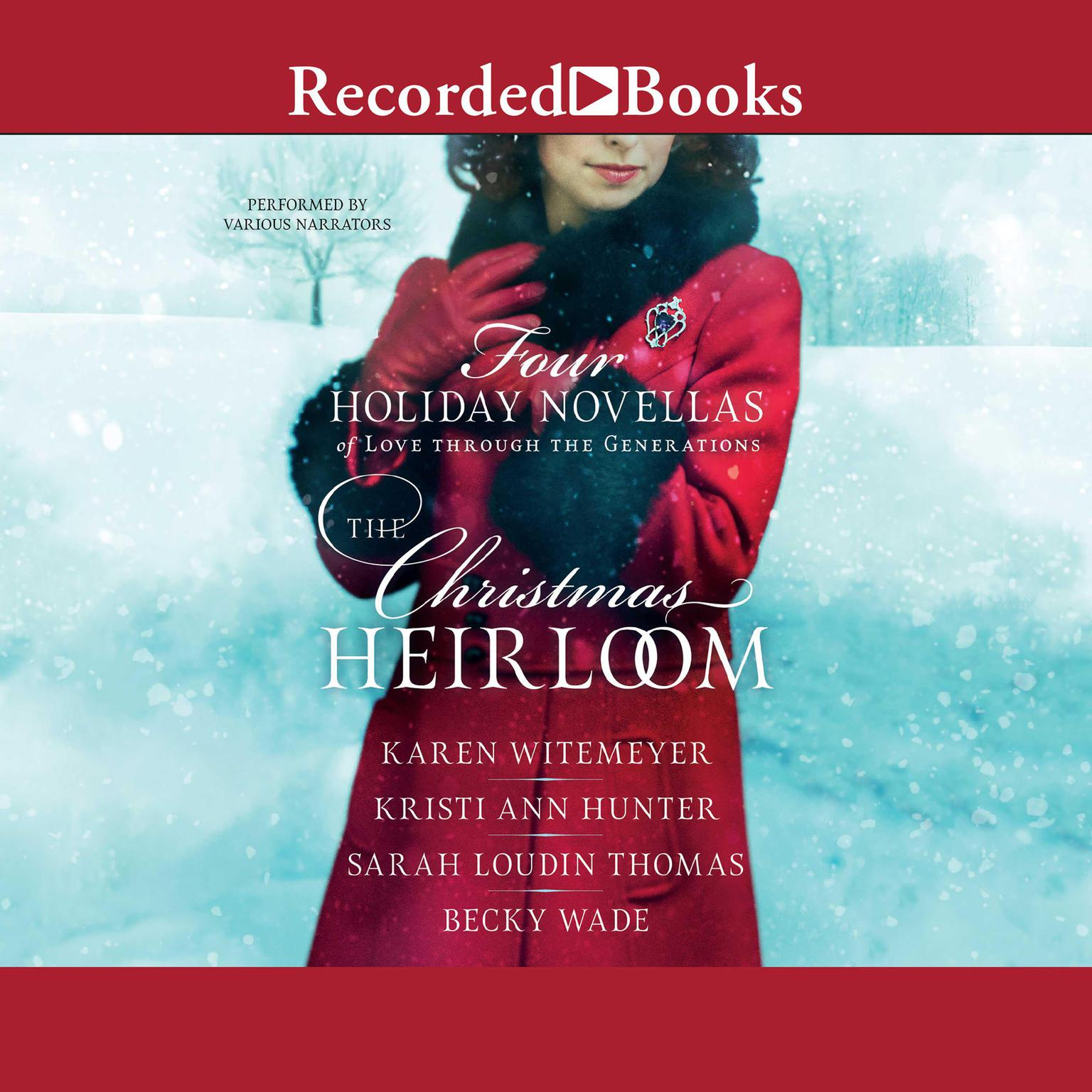 Printable The Christmas Heirloom: Four Holiday Novellas of Love Through the Generations Audiobook Cover Art