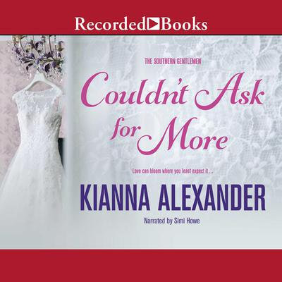 Couldnt Ask for More Audiobook, by Kianna Alexander