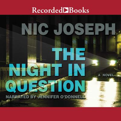 The Night in Question Audiobook, by Nic Joseph
