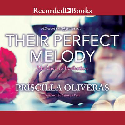 Their Perfect Melody Audiobook, by Priscilla Oliveras