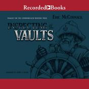 Inspecting the Vaults Audiobook, by Eric McCormack