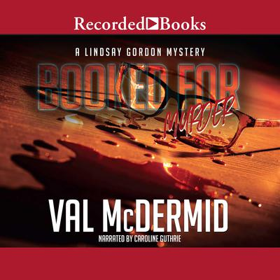 Booked for Murder Audiobook, by Val McDermid