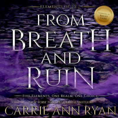 From Breath and Ruin Audiobook, by Carrie Ann Ryan