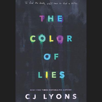 The Color of Lies Audiobook, by C. J. Lyons