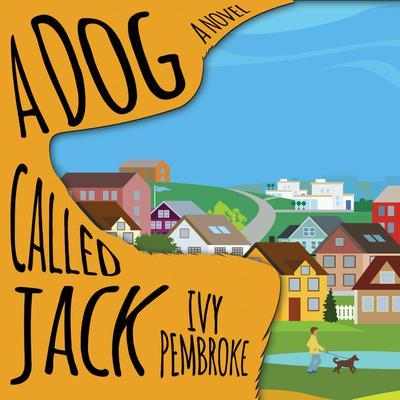 A Dog Called Jack Audiobook, by Ivy Pembroke