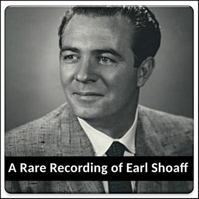 A Rare Recording of Earl Shoaff Audiobook, by Earl Shoaff