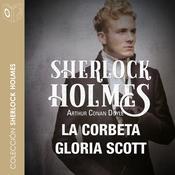 La corbeta Gloria Scoot Audiobook, by Arthur Conan Doyle