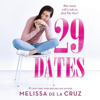 29 Dates Audiobook, by Melissa de la Cruz