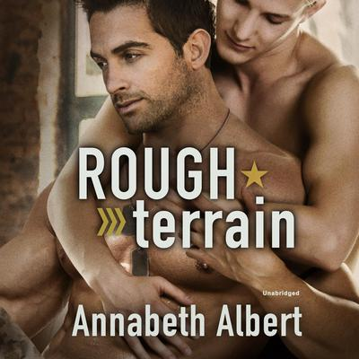 Rough Terrain Audiobook, by Annabeth Albert