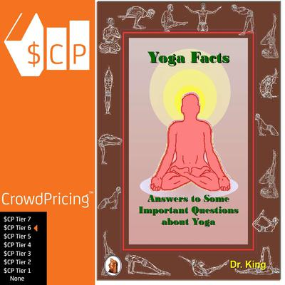 Yoga Facts—Answers to Some Important Questions about Yoga Audiobook, by Dr. King