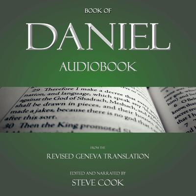 Book of Daniel Audiobook: From The Revised Geneva Translation Audiobook, by Steve Cook