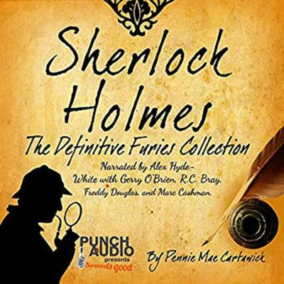Sherlock Holmes: The Definitive Furies Collection: Twenty Sherlock Holmes Crime Mysteries Audiobook, by Pennie Mae Cartawick