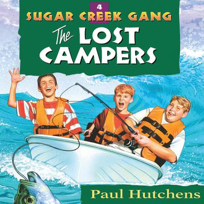 The Lost Campers Audiobook, by Paul Hutchens