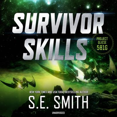 Survivor Skills Audiobook, by S.E. Smith