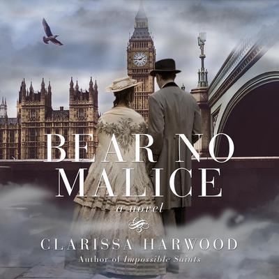 Bear No Malice: A Novel Audiobook, by Clarissa Harwood