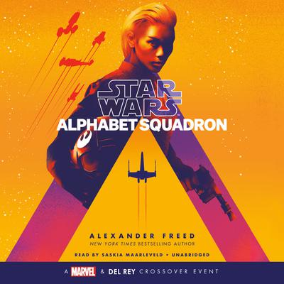 Alphabet Squadron (Star Wars) Audiobook, by Alexander Freed